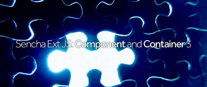 Sencha Ext JS- Component and Container 3